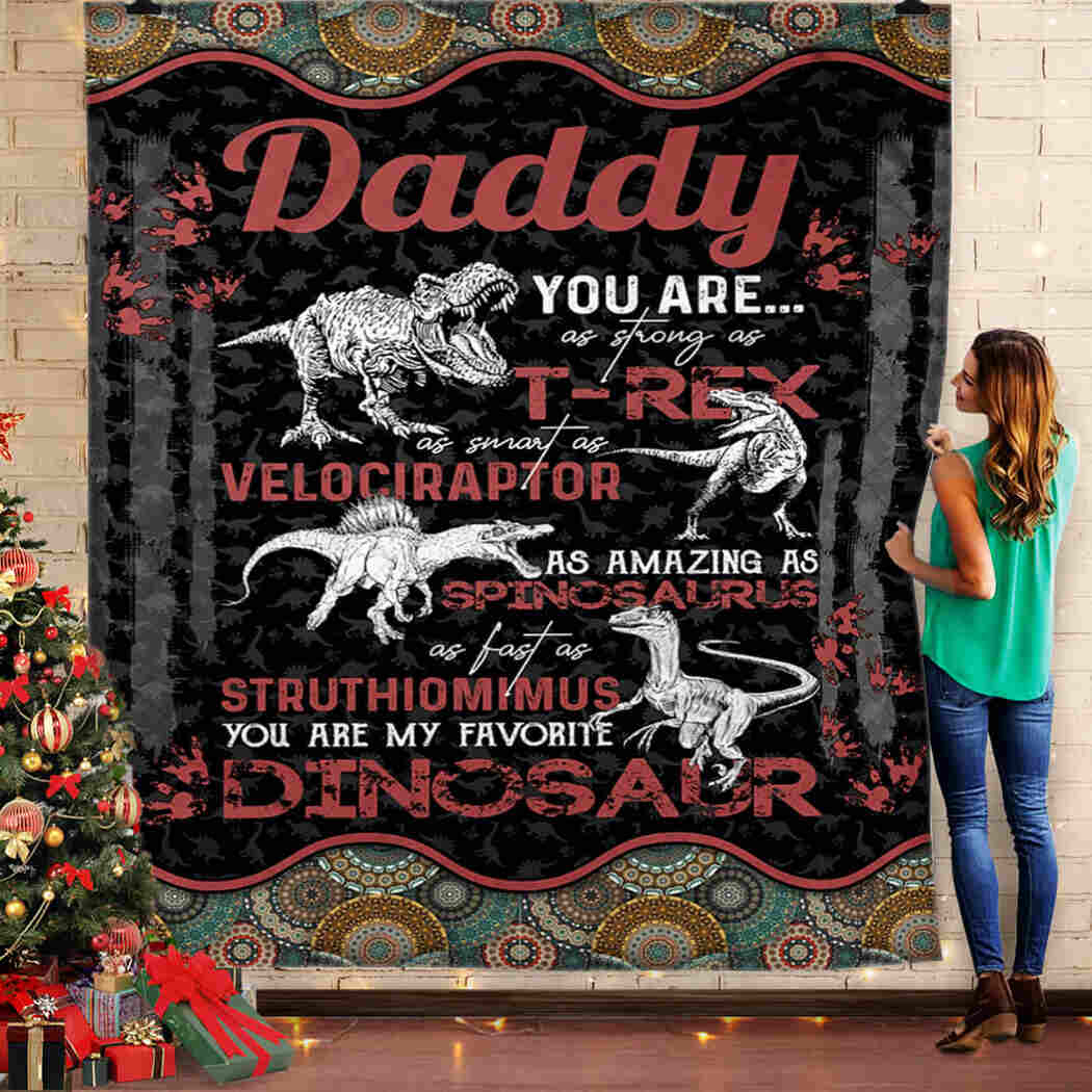Daddy - Dinosaur - You Are My Favorite Dinosaur Blanket