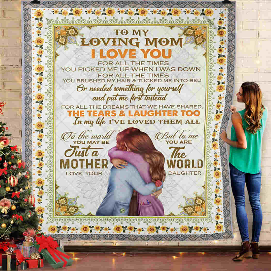 To My Loving Mom - Mother And Daughter - I Love You Blanket