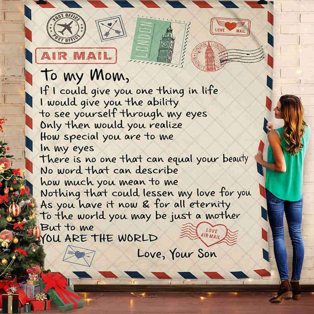 To My Mom - You Are The Wold Blanket Quilt - The Best Gift For Friend Quilt Blanket