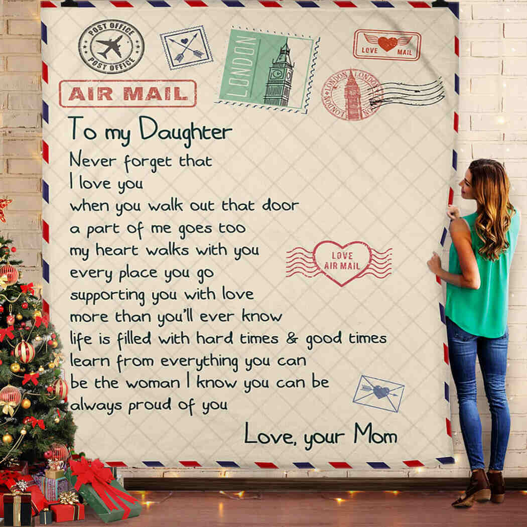To My Daughter Letter Printed Blanket - Never Forget That I Love You