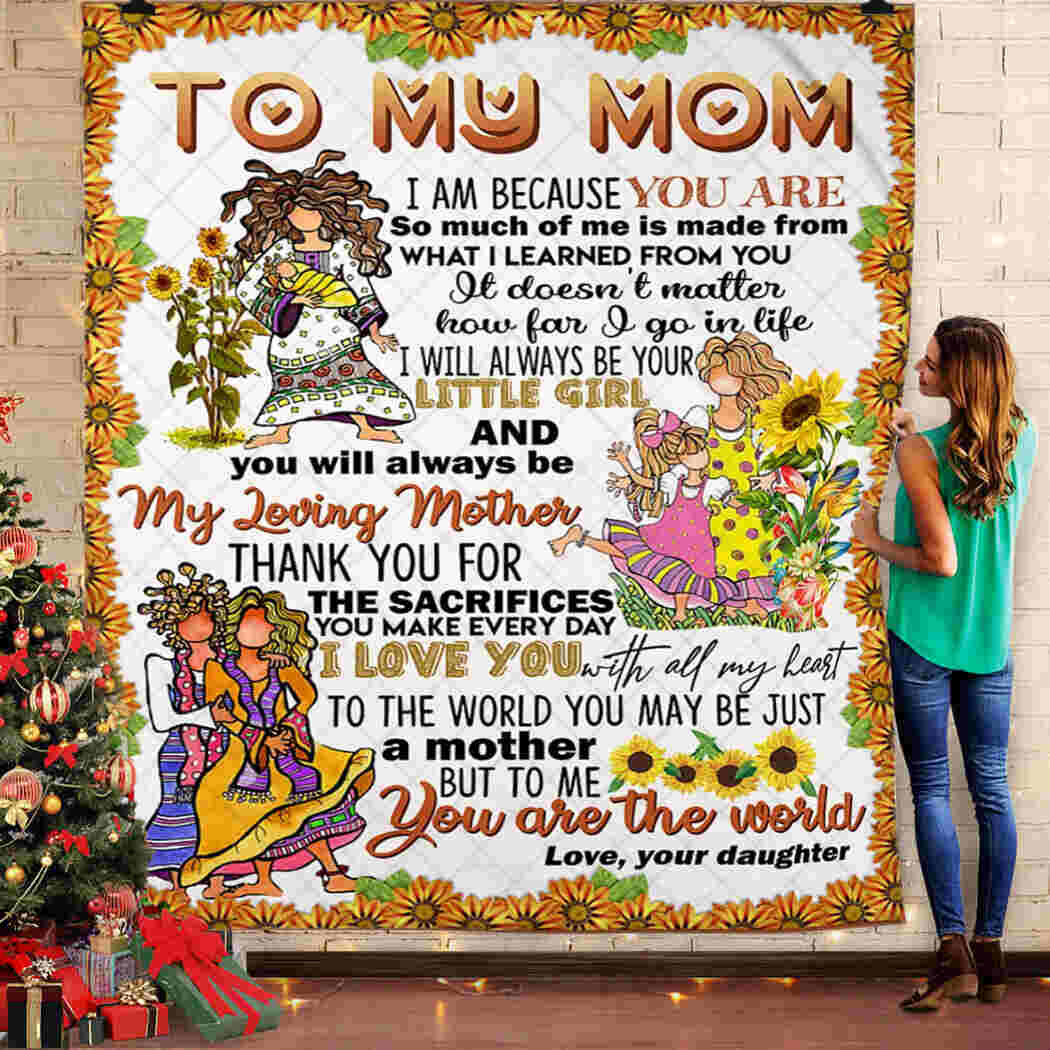 To My Mom Blanket - You Are The World Queen Quilt Blanket