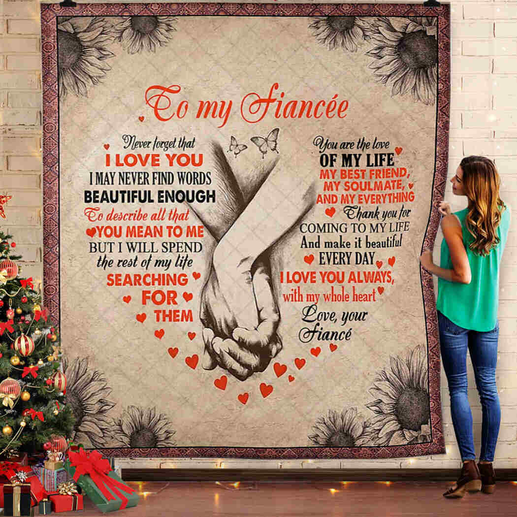 To My Fiance Blanket - You Are The Love Of My Life