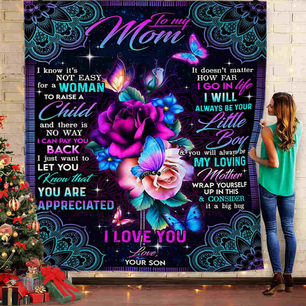 To My Mom - I Love You Mom Blanket - You Will Always Be My Loving Mother Blanket Quilt