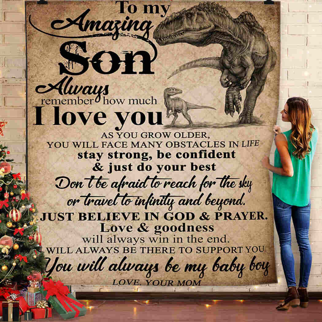 Dinosaur - To My Amazing Son Blanket - You Will Always Be My Baby Boy Quilt -i Love You Quilt Blanket