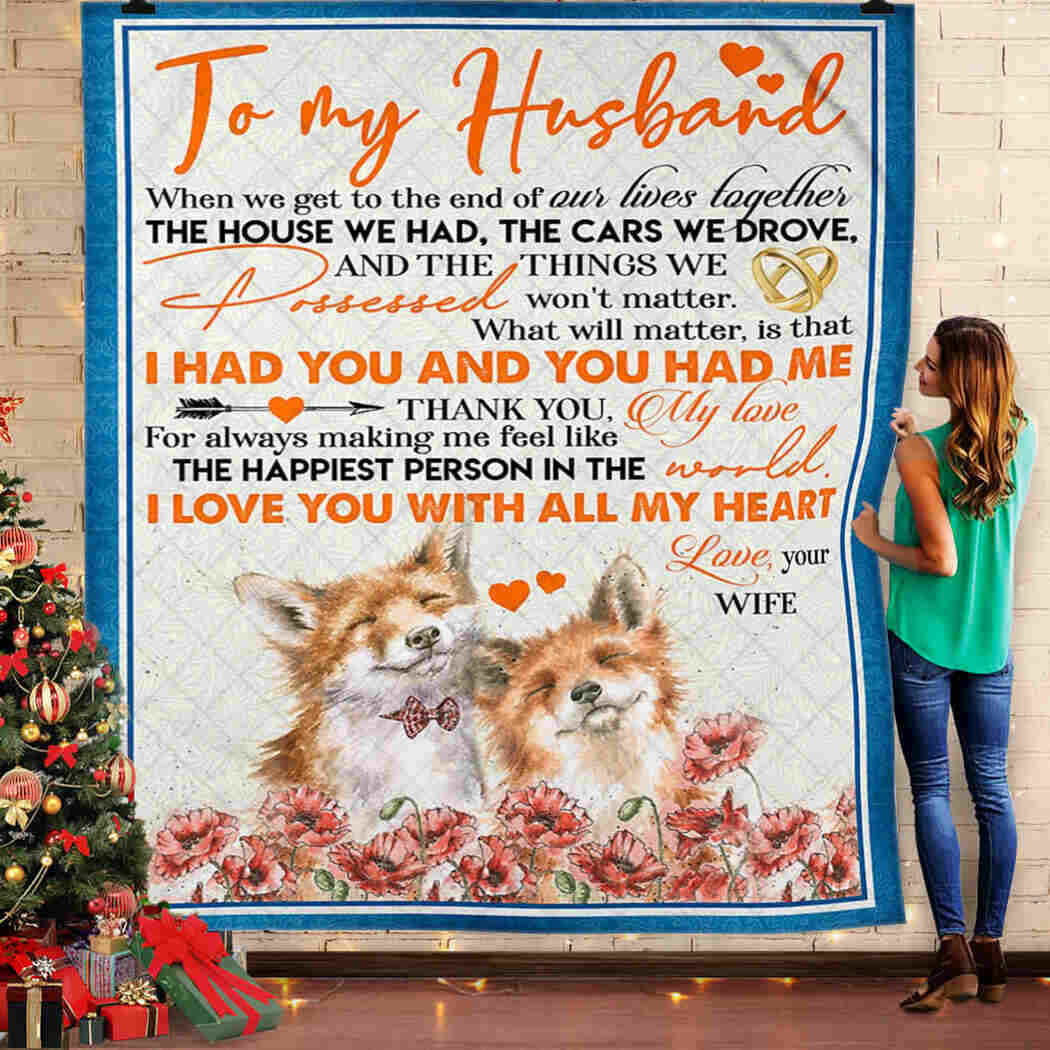 To My Husband - Fox - I Love You With All My Heart Blanket