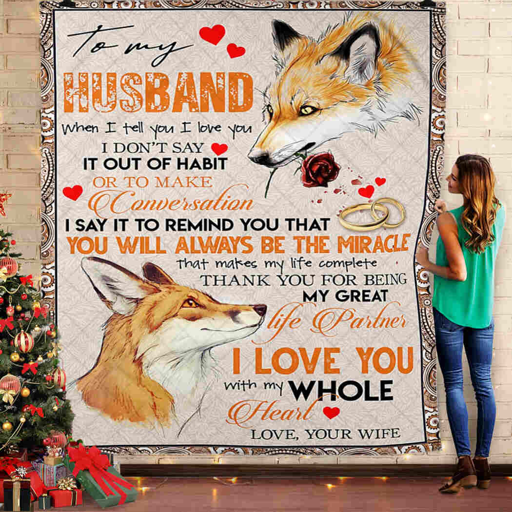 To My Husband - Fox With Rose - You Will Always Be The Miracle Blanket
