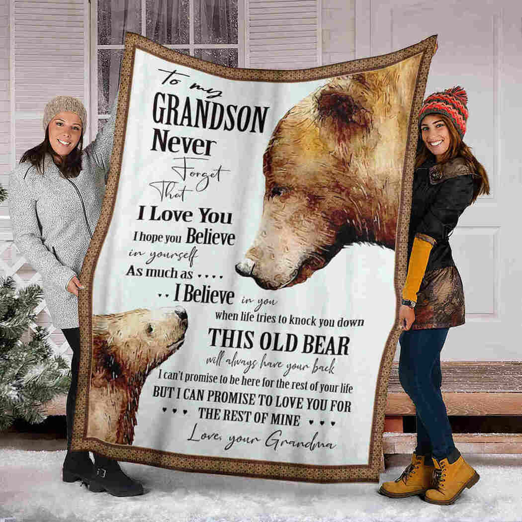 To My Grandson Blanket - Bear Blanket - Never Forget That I Love You