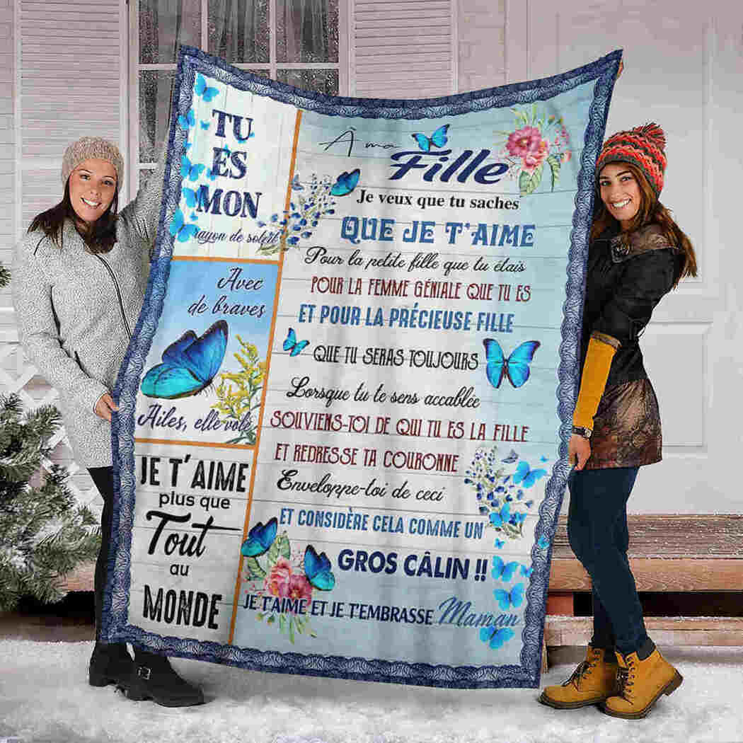 A Ma Fille Blanket - Blue Butterfly Blanket - I Love You