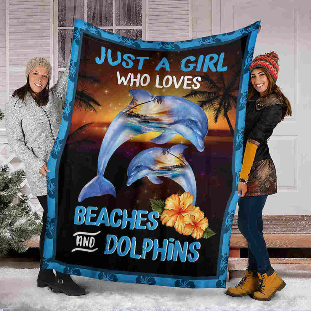 Beautiful Dolphins Blanket - Just A Girl Who Loves Beaches And Dolphins Blanket