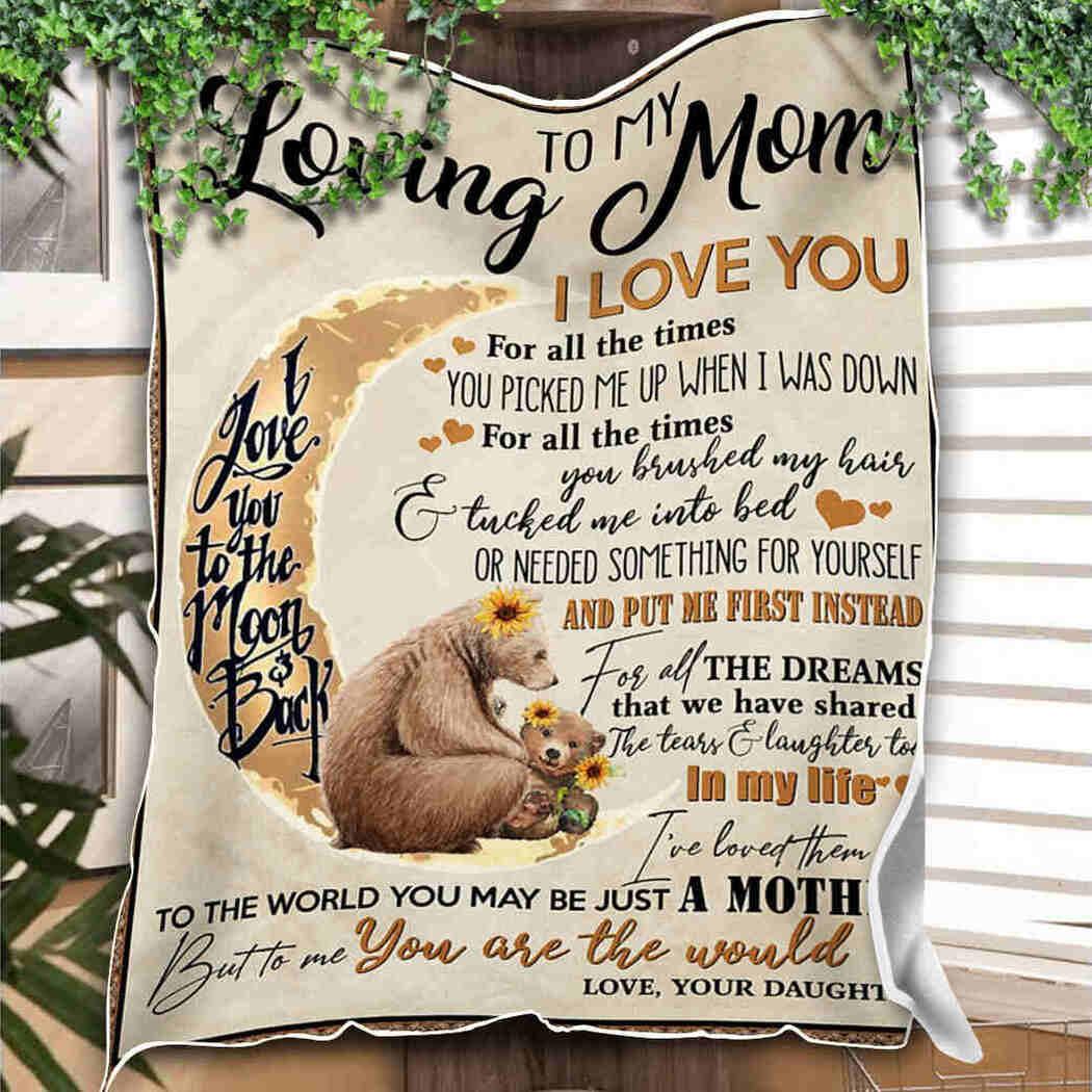 To My Loving Mom Blanket - Bear And Moon Blanket - I Love You