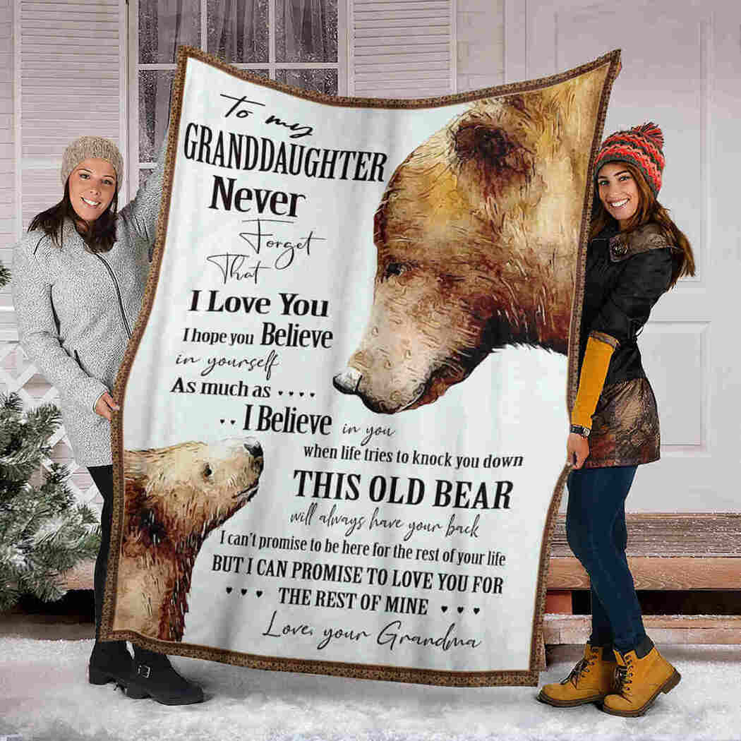 To My Granddaughter - Bear - I Believe In You Blanket