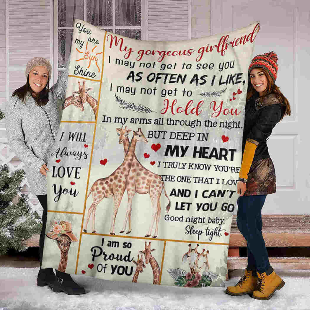 My Gorgeous Girlfriend Blanket - Giraffe Couple Blanket - I Can't Let You Go