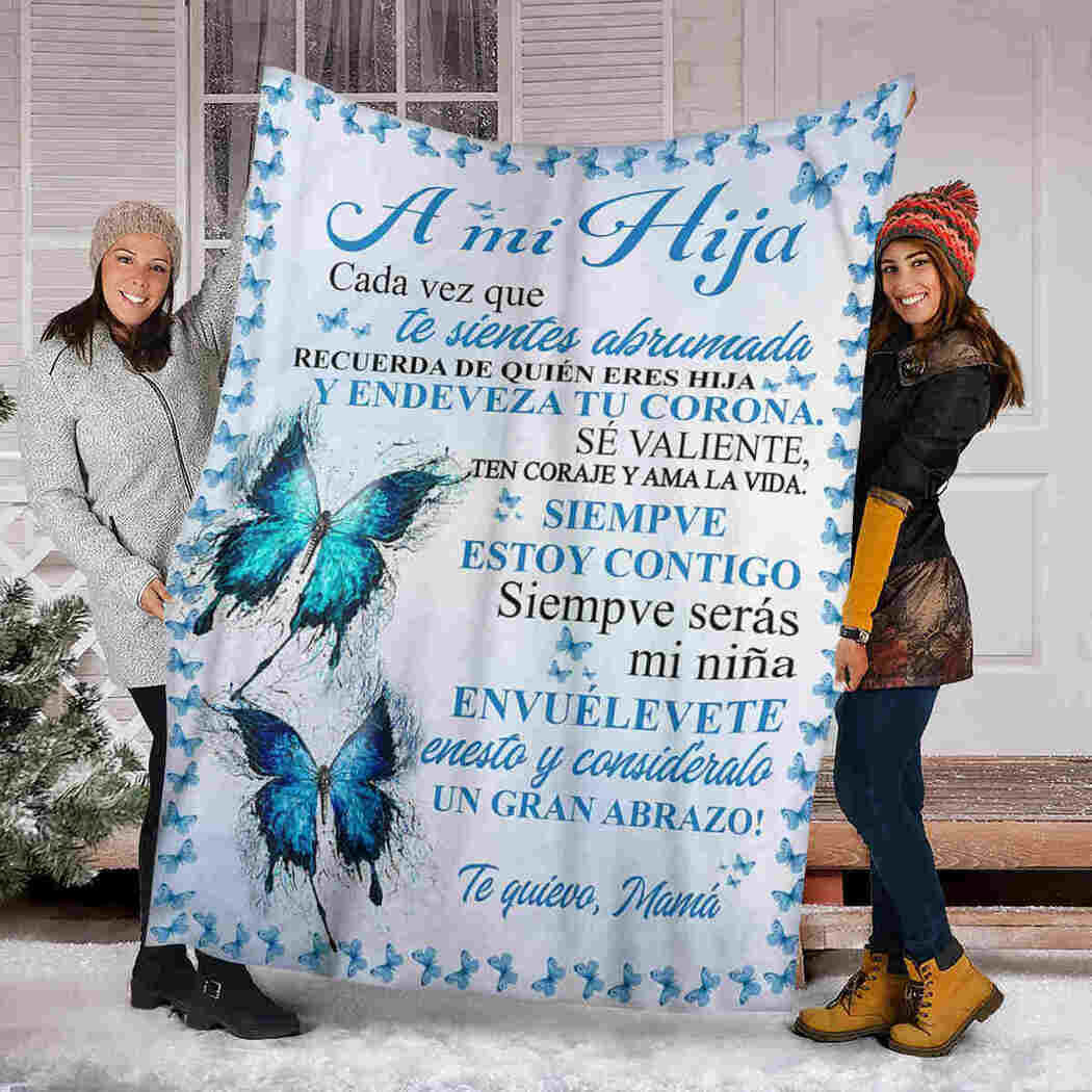 A Mi Hija - Blue Butterfly - To My Daughter Blanket