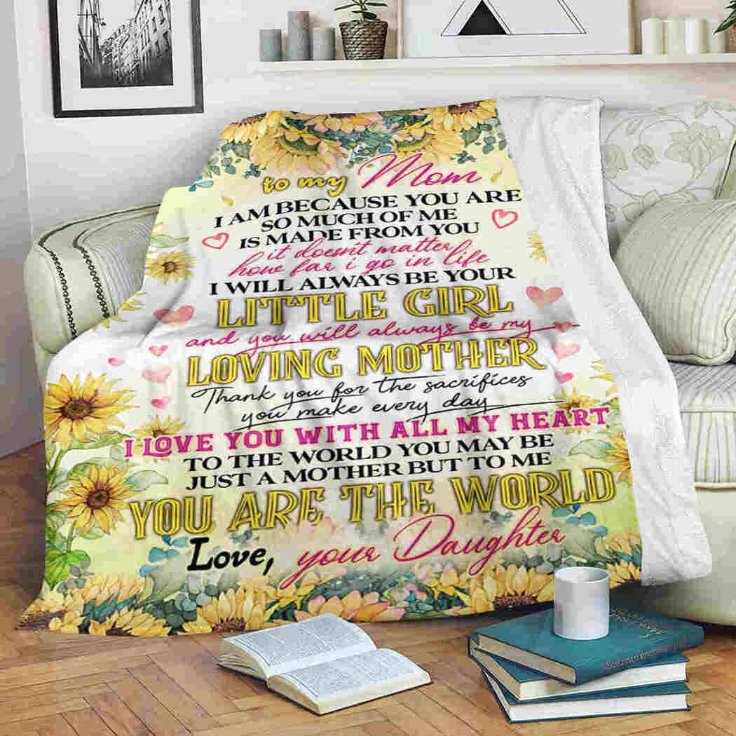 To My Mom Blanket - Sunflower Blossom - You Are The World Blanket