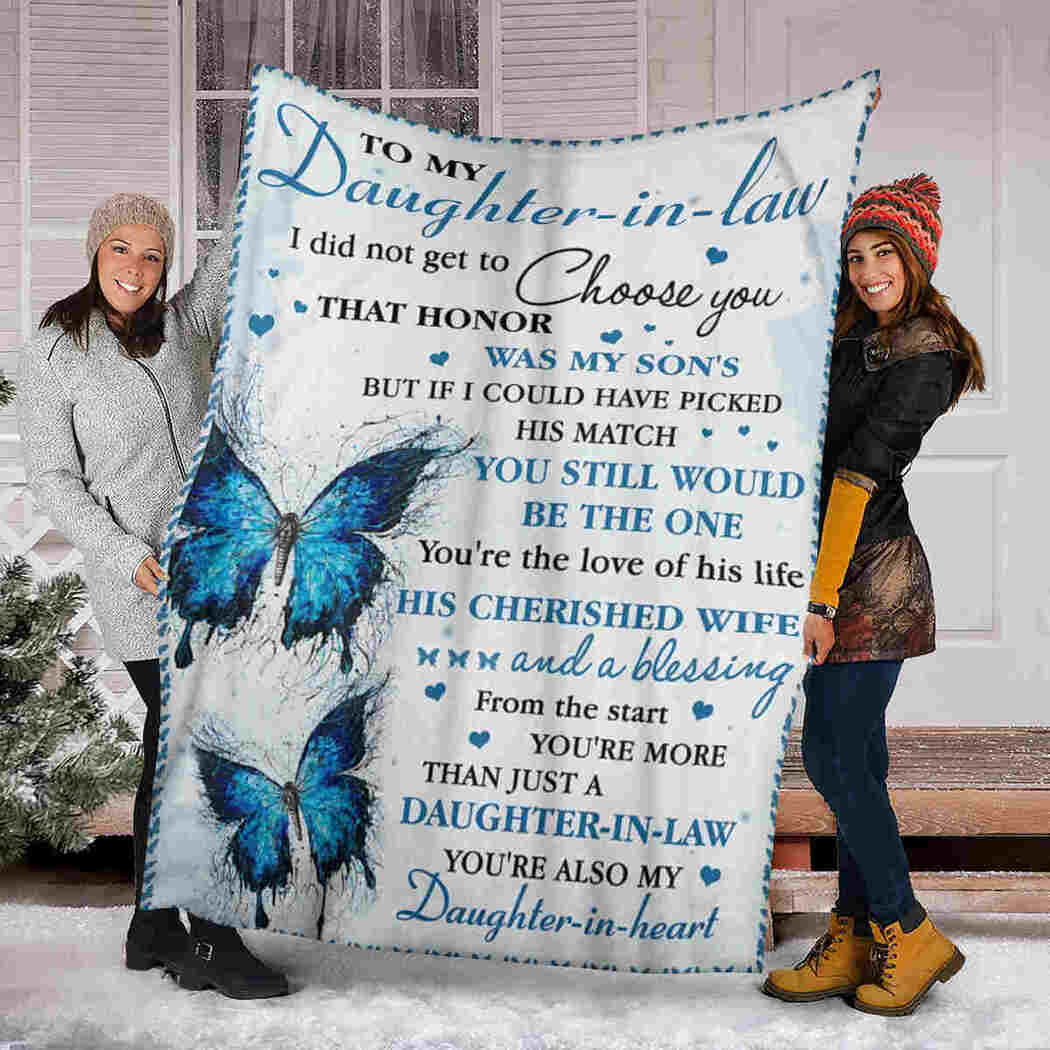 To My Daughter In Law - Blue Butterfly Blanket - I Choose You Blanket