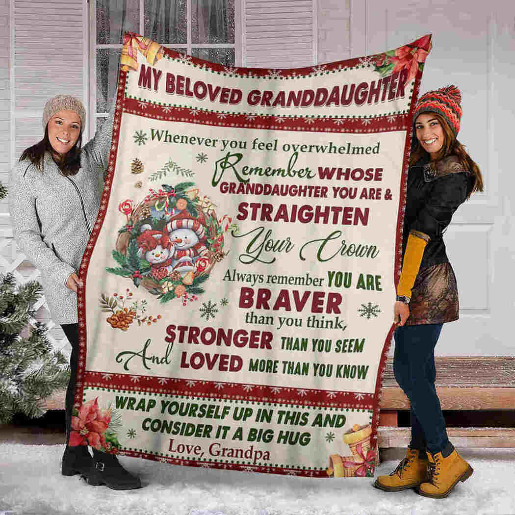 My Beloved Granddaughter - Snowman Blanket - You Are Braver Than You Think Blanket