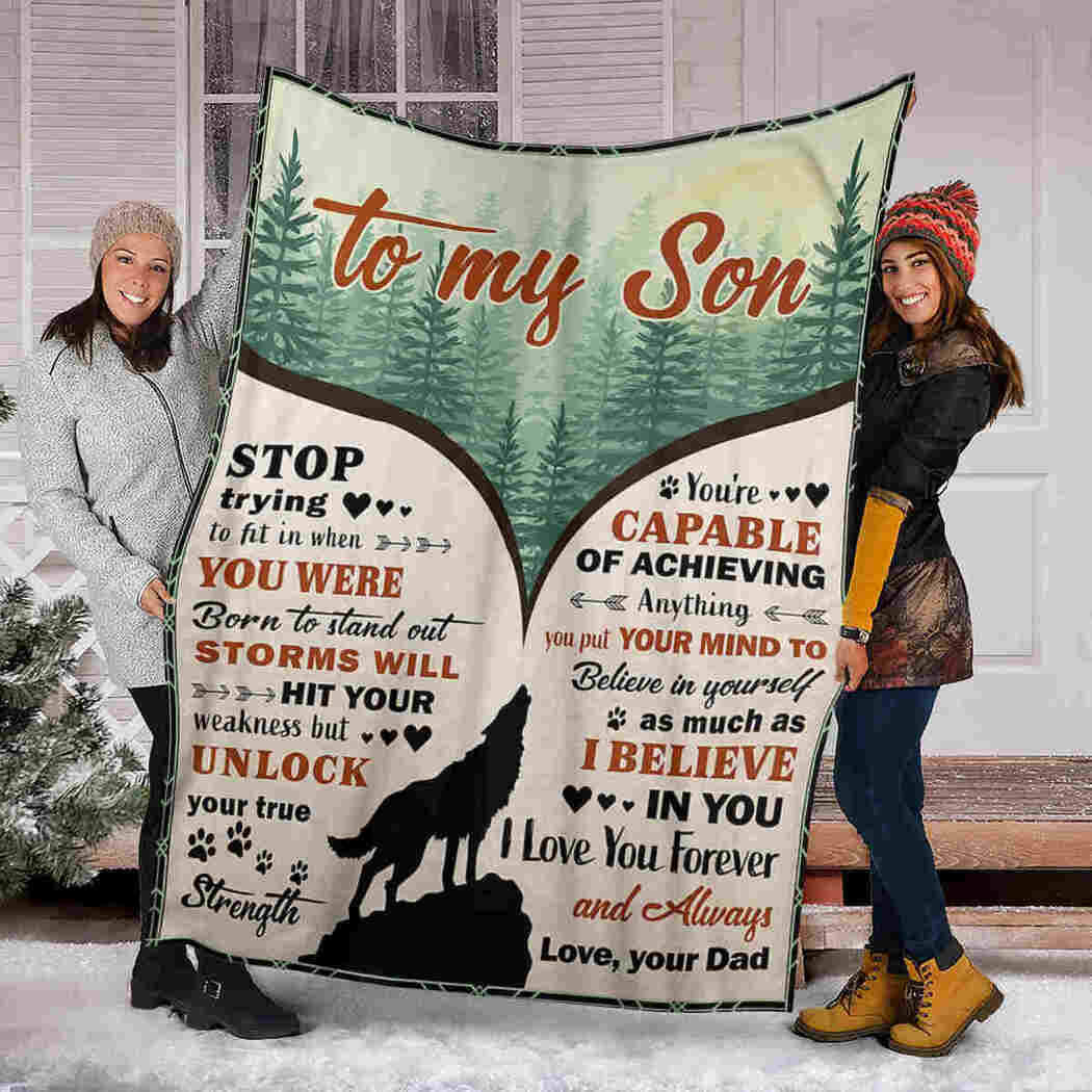 To My Son Blanket - Wolf Forest - I Believe In You Blanket