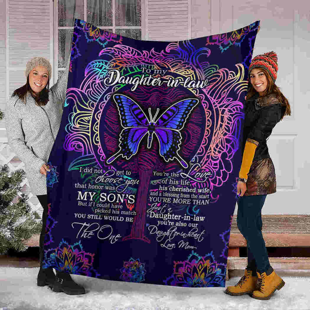 To My Daughter In Law - Butterfly Color Blanket - You Still Would Be The One Blanket