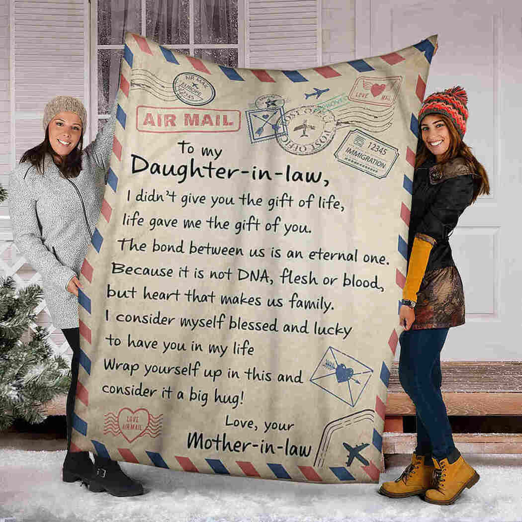 To My Daughter In Law - Air Mail Blanket - Life Gave Me The Gift Of You Blanket