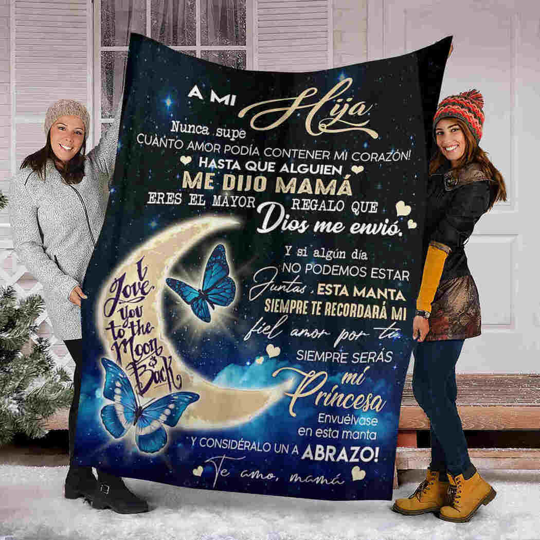 A Mi Hija - Butterfly Moon - To My Daughter Blanket