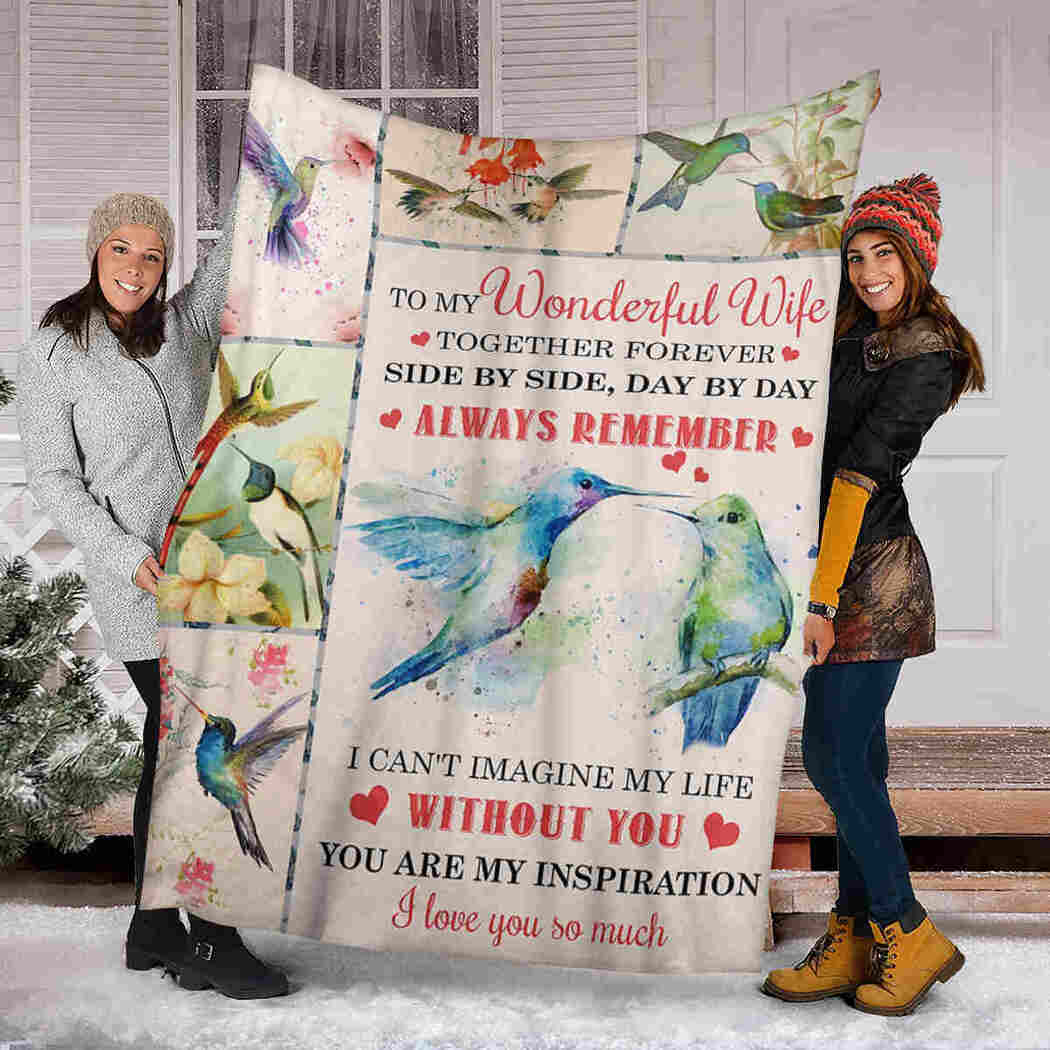To My Wonderful Wife - Hummingbird - Side By Side Day By Day Blanket