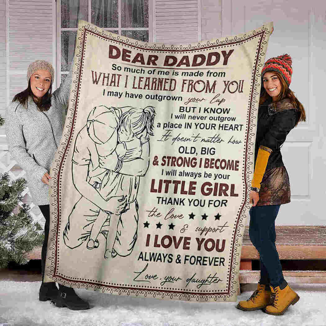 Dear Daddy Blanket - A Big Hug Blanket - I Love You Forever And Always Blanket