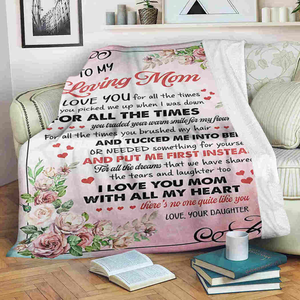 To My Loving Mom Blanket - Flower Blossom - I Love You Blanket