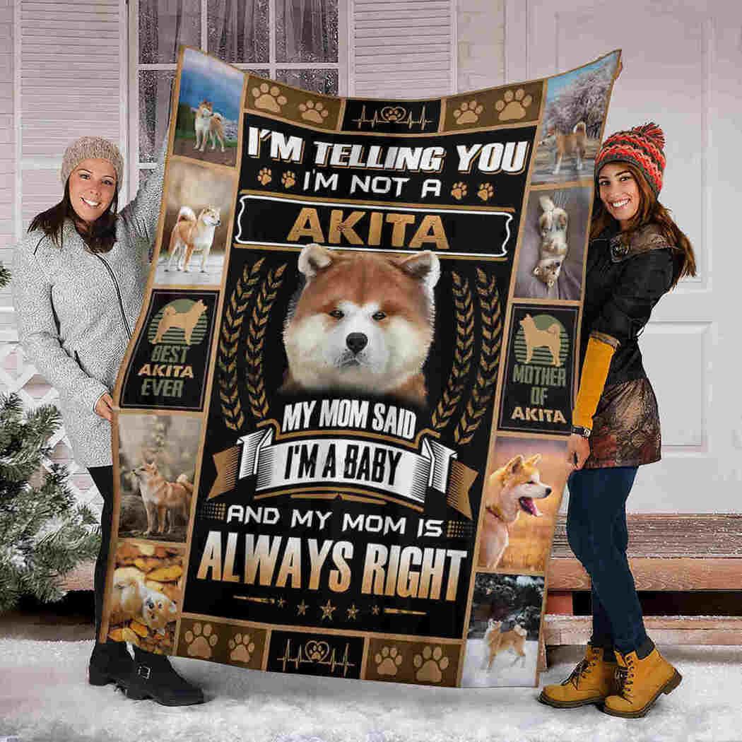 Akita Dog Blanket - My Mom Is Always Right Blanket