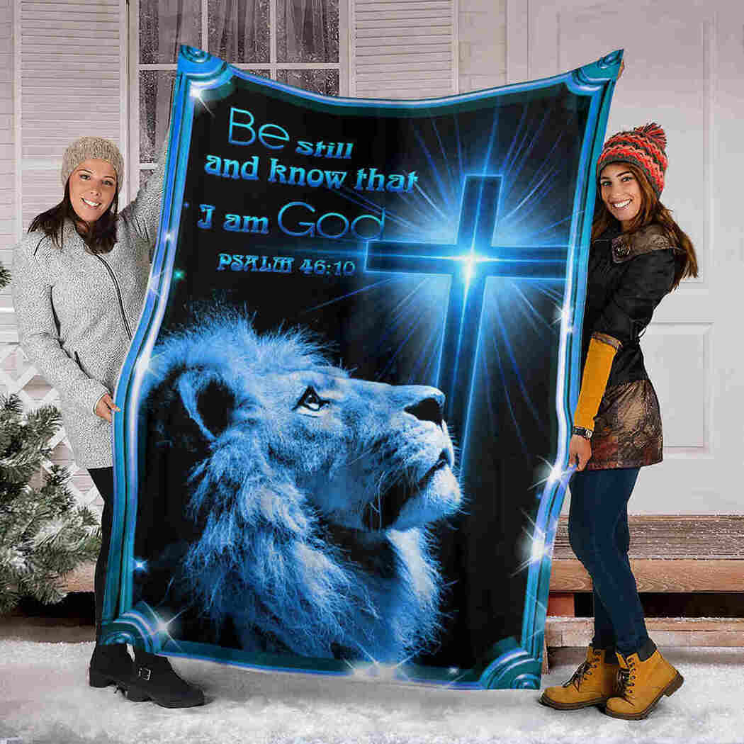 Lion And Cross Blanket - Be Still And Know That I Am God