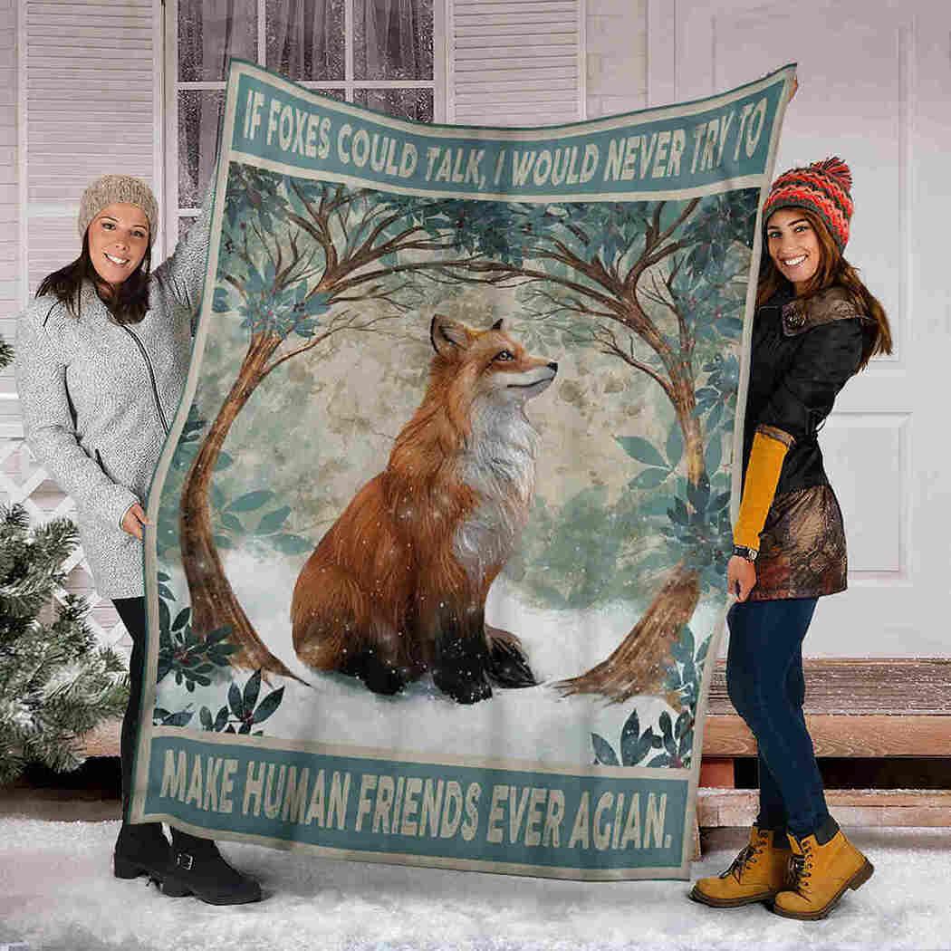 Fox Forest Blanket - Make Human Friends Ever Again Blanket