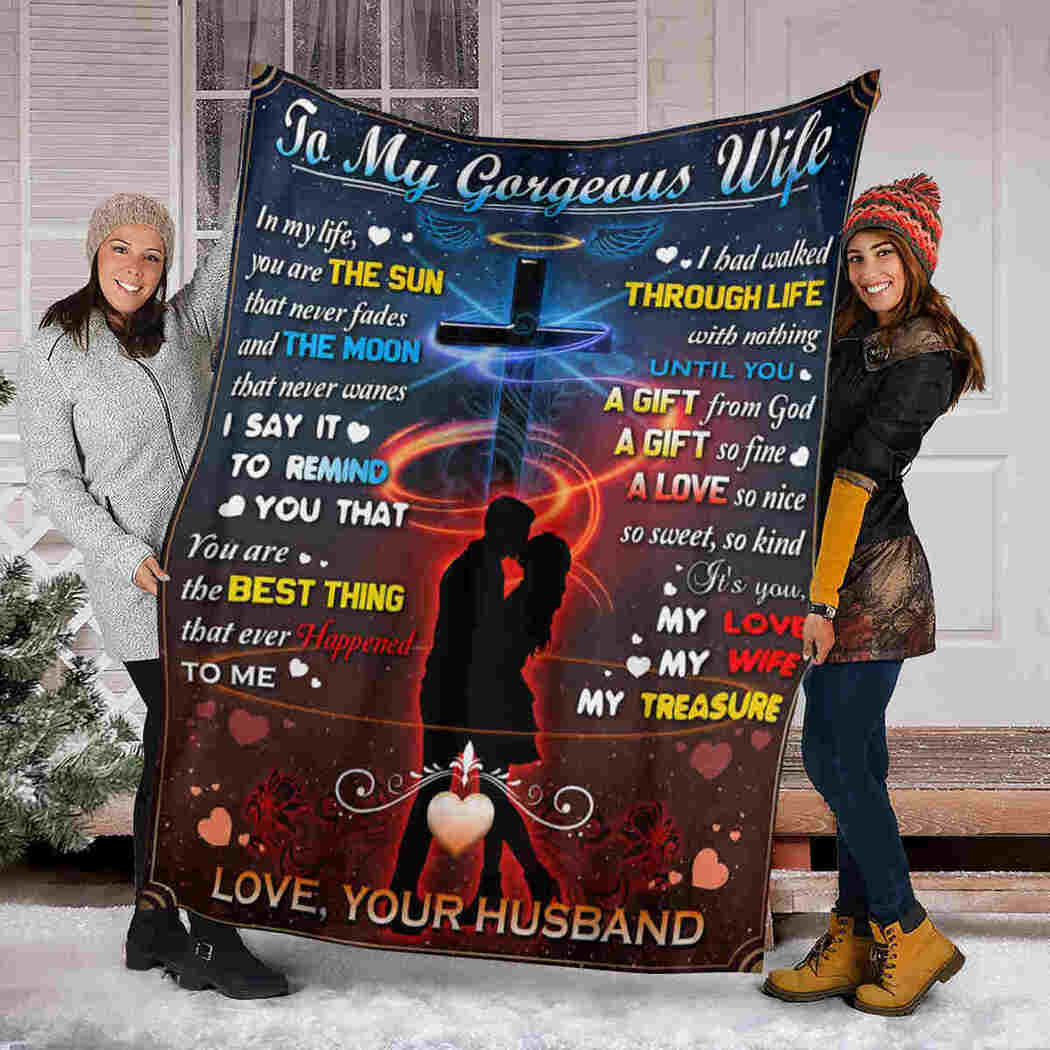Couple To My Gorgeous Wife Blanket - Jesus Blanket - You Are The Sun Blanket